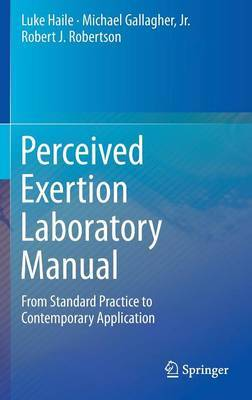 Perceived Exertion Laboratory Manual by Luke Haile image