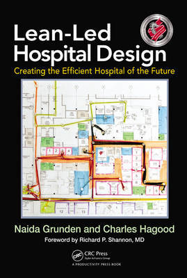 Lean-Led Hospital Design by Naida Grunden