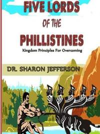 Five Lords of Philistines by Sharon Jefferson