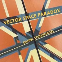 Vector Space Paradox by Daniel Stuelpnagel