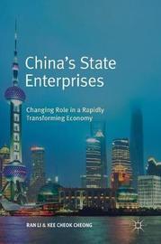 China's State Enterprises by Ran Li