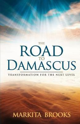 The Road to Damascus by Markita Brooks