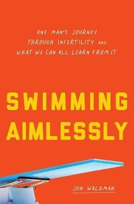 Swimming Aimlessly by Jon Waldman