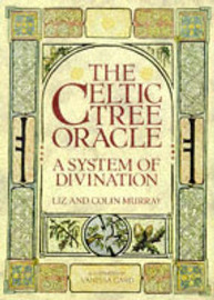 The Celtic Tree Oracle by Colin Murray image
