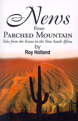 News from Parched Mountain by Roy Holland image