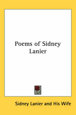 Poems of Sidney Lanier by Sidney Lanier image