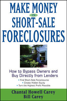 Making Money in Short-Sale Foreclosures by Bill Carey image