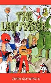 The Leaf Master by Jamie Carruthers image