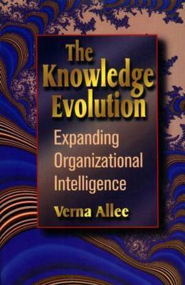 The Knowledge Evolution by Verna Allee
