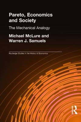 Pareto, Economics and Society by Michael McLure
