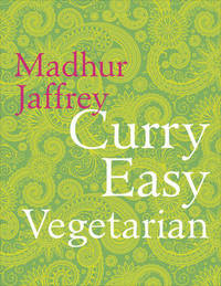 Curry Easy Vegetarian by Madhur Jaffrey