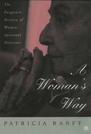 A Woman's Way by Patricia Ranft