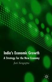 India's Economic Growth by J K Sengupta