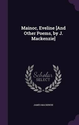 Mainoc, Eveline [And Other Poems, by J. MacKenzie] by James MacKenzie image