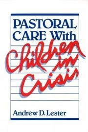 Pastoral Care with Children in Crisis by Andrew D Lester