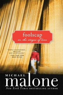 Foolscap by Michael Malone
