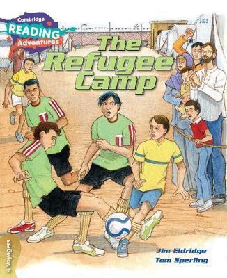 The Refugee Camp 4 Voyagers by Jim Eldridge
