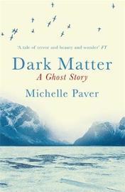 Dark Matter by Michelle Paver image