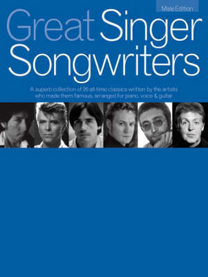 Great Singer Songwriters - Male Edition