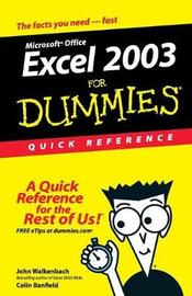 Excel 2003 For Dummies Quick Reference by John Walkenbach