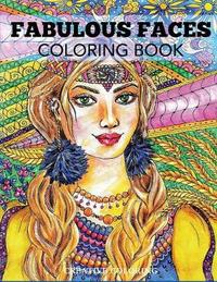 Fabulous Faces Coloring Book by Creative Coloring