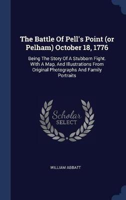 The Battle of Pell's Point (or Pelham) October 18, 1776 by William Abbatt image