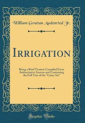 Irrigation by William Grattan Audenried Jr