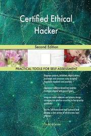 Certified Ethical Hacker Second Edition by Gerardus Blokdyk image