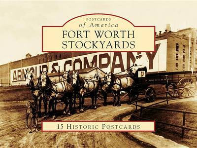 Fort Worth Stockyards by J'Nell L Pate