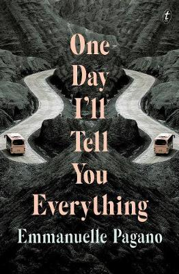 One Day I'll Tell You Everything by Emmanuelle Pagano