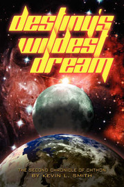 Destiny's Wildest Dream by Kevin L. Smith image