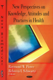 New Perspectives on Knowledge, Attitudes & Practices in Health image