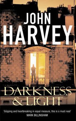 Darkness and Light: (Frank Elder) by John Harvey image