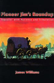 Pioneer Jim's Roundup by James Williams image