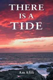 There is a Tide by A.M. Afifi image