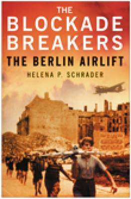The Blockade Breakers by Helena Schrader