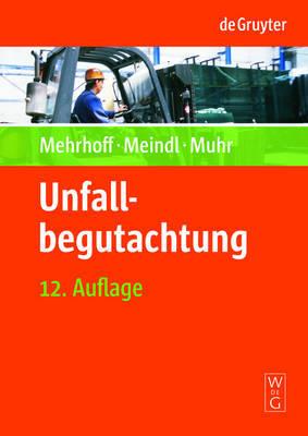 Unfallbegutachtung by Friedrich Mehrhoff