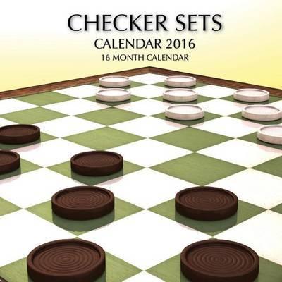 Checker Sets Calendar 2016: 16 Month Calendar by Jack Smith