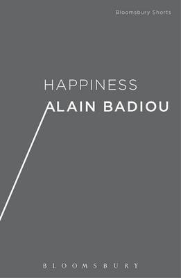 Happiness by Alain Badiou
