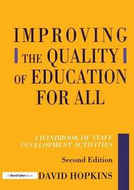 Improving the Quality of Education for All, Second Edition by David Hopkins image