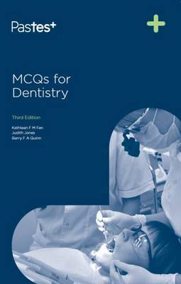 MCQs for Dentistry by Kathy Fan