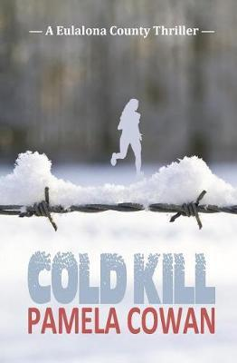Cold Kill by Pamela Cowan image