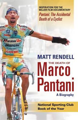 The Death of Marco Pantani: A Biography by Matt Rendell image