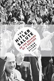 The Hitler Salute by Tilman Allert image