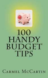 100 Handy Budget Tips by Carmel McCartin