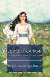 Jewel of Canaan by Marion Dawson Gunderson