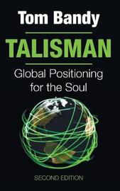Talisman, Second Edition by Thomas G Bandy