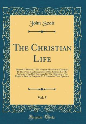 The Christian Life, Vol. 5 by (John) Scott image