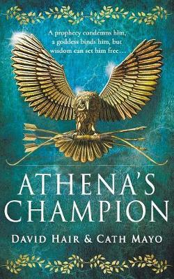 Athena's Champion by David Hair