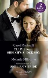 Claimed For The Sheikh's Shock Son by Carol Marinelli